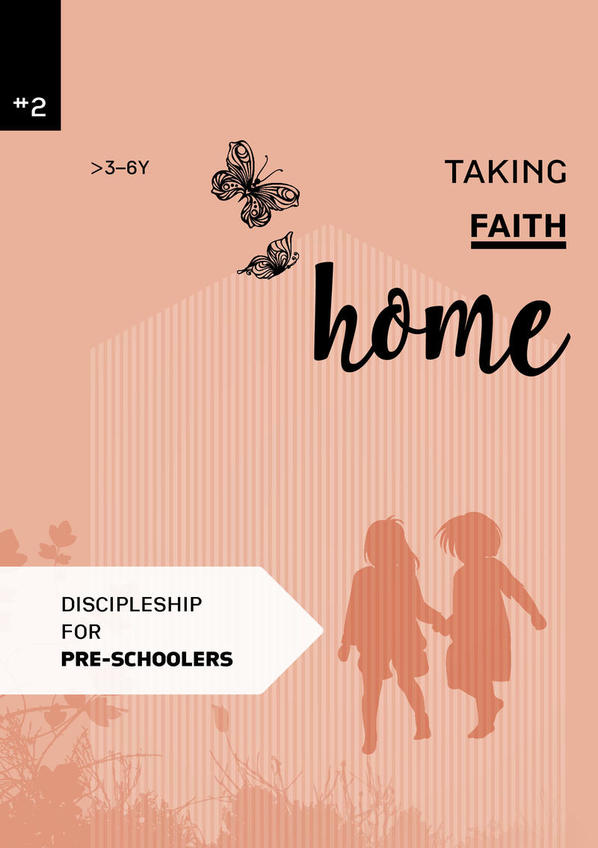 Taking faith home 2:  3-6 years